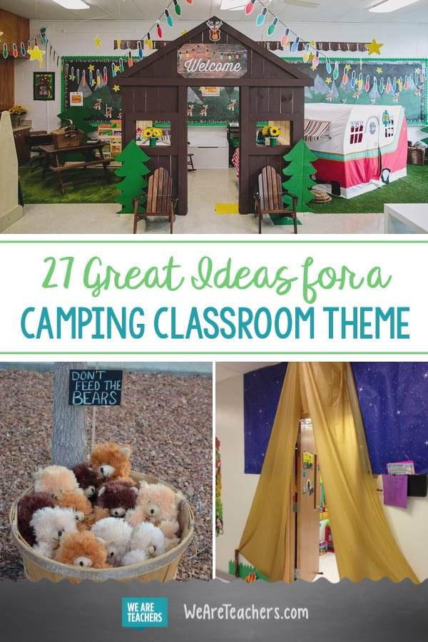 27 Great Ideas For A Camping Classroom Theme Weareteachers
