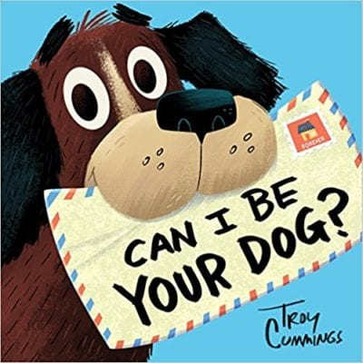 Book cover for Can I Be Your Dog? as an example of opinion writing mentor texts