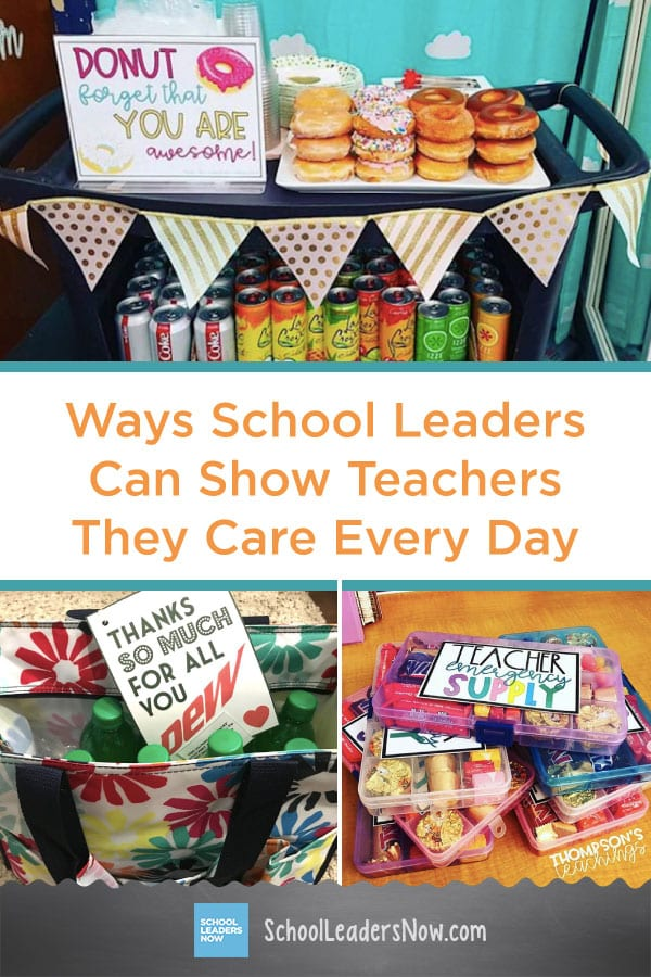 Simple But Effective Ways School Leaders Can Show Teachers They Care Every Day