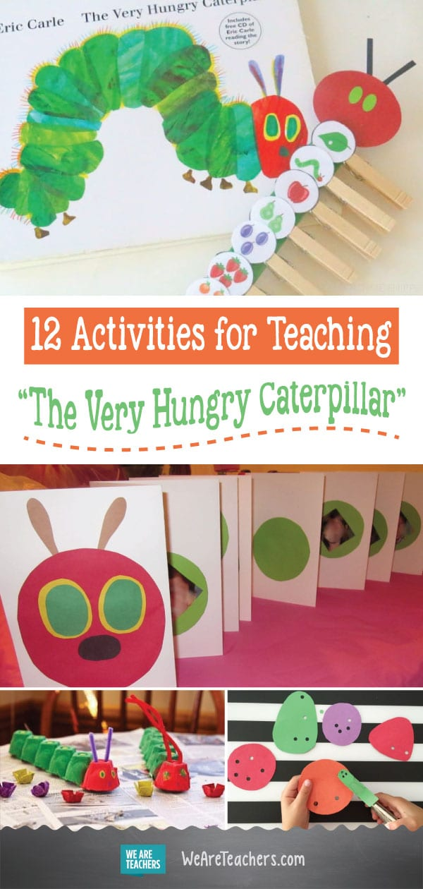 "12 Activities for Teaching ""The Very Hungry Caterpillar"""