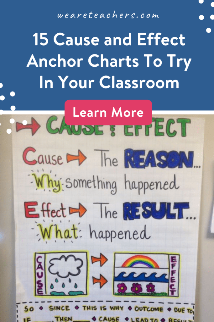 15 Cause and Effect Anchor Charts To Try In Your Classroom