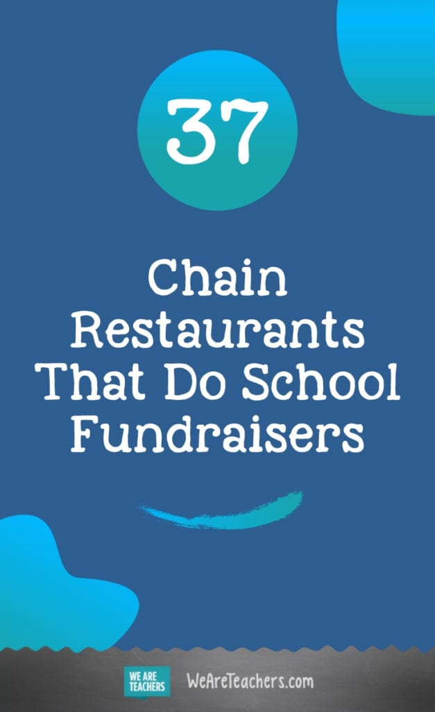 37 Chain Restaurants That Do School Fundraisers