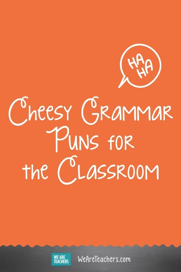 32 Puns and Jokes Only a True Grammar Nerd Will Get