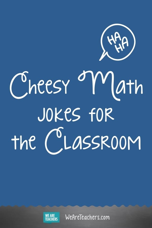 """30 Cheesy Math Jokes That'll Make """"Sum"""" of Your Students LOL"""