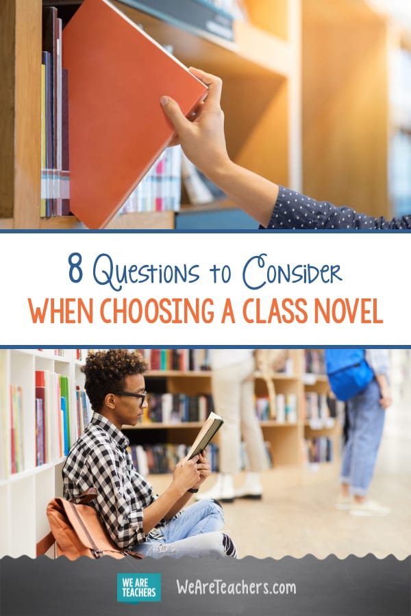 8 Questions to Consider When Choosing a Class Novel
