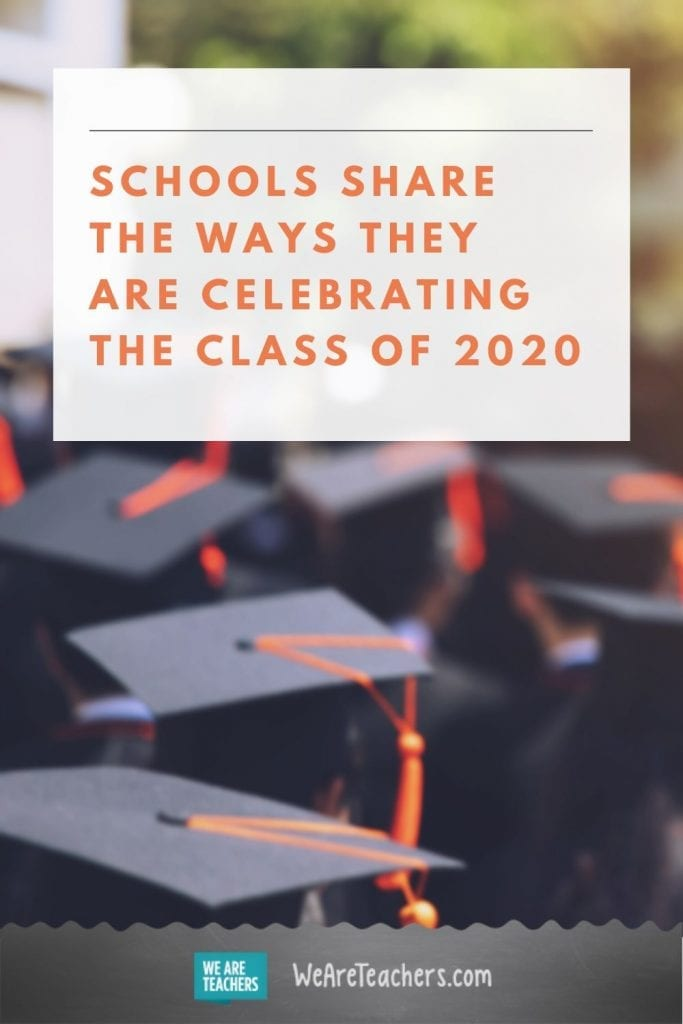 Everyone is Sharing The Ways They Are Celebrating the Class of 2020