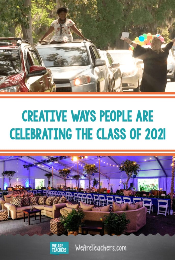 Creative Ways People Are Celebrating the Class of 2021