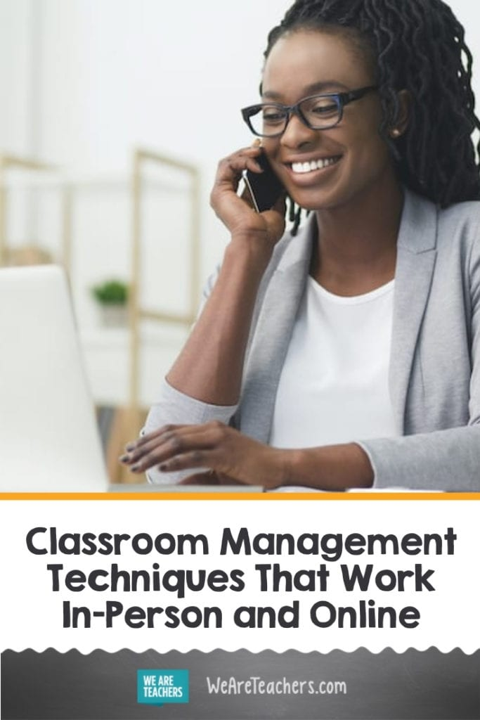 Classroom Management Techniques That Work In-Person and Online