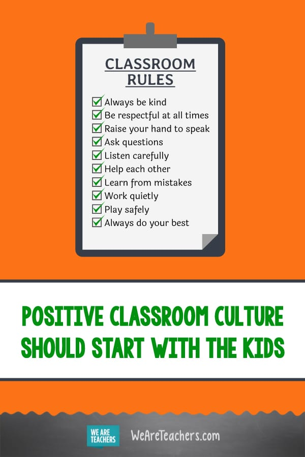 Positive Classroom Culture Should Start With the Kids