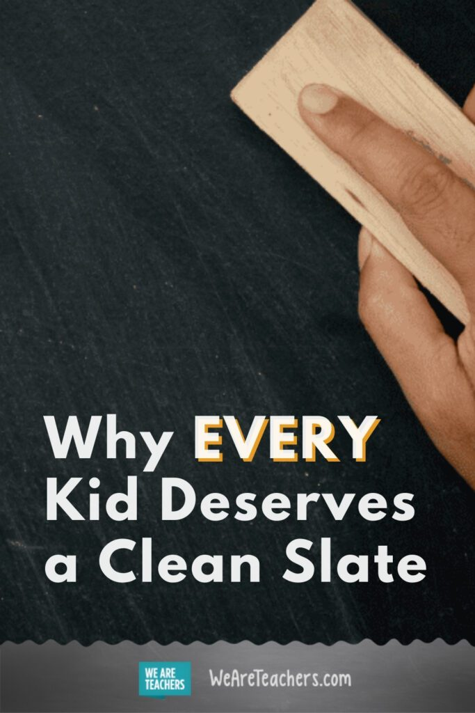 Why EVERY Kid Deserves a Clean Slate