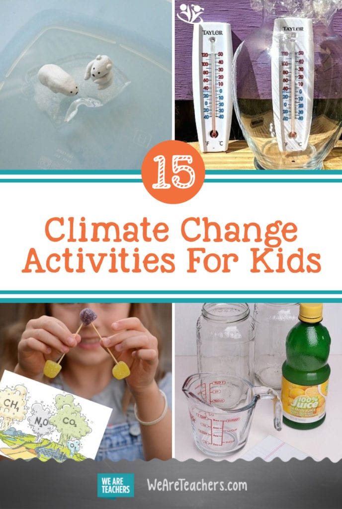 15 Meaningful and Hands-On Climate Change Activities For Kids