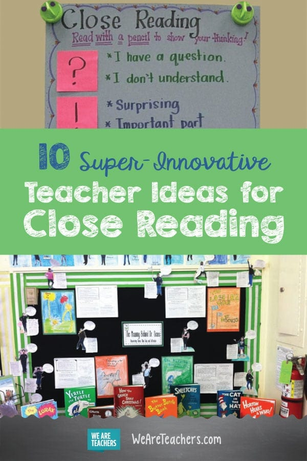 10 Super Innovative Teacher Ideas For Close Reading
