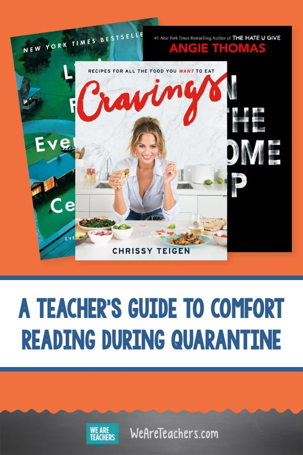 A Teacher's Guide to Comfort Reading During Quarantine