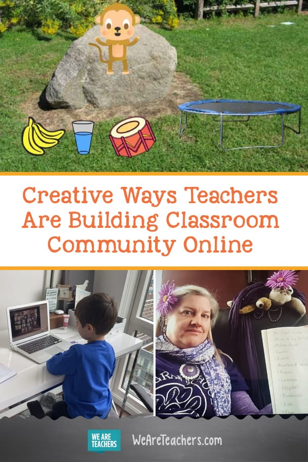 Creative Ways Teachers Are Building Classroom Community Online