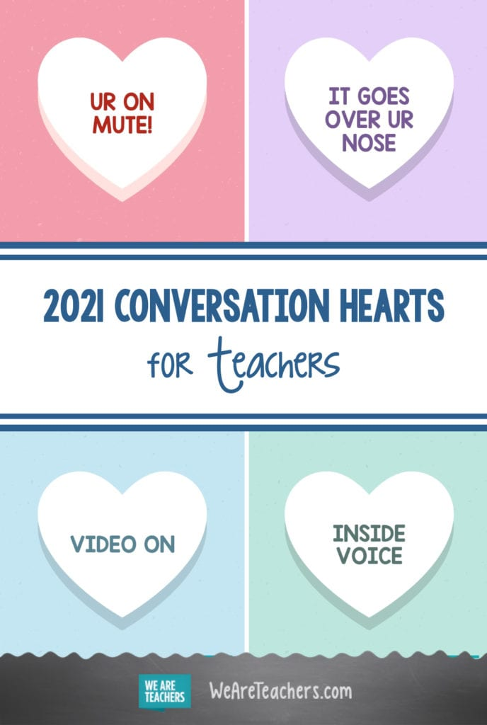 2021 Conversation Hearts for Teachers