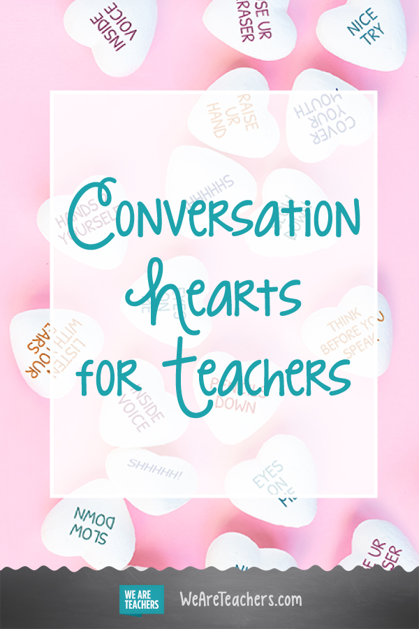 Conversation Hearts for Teachers