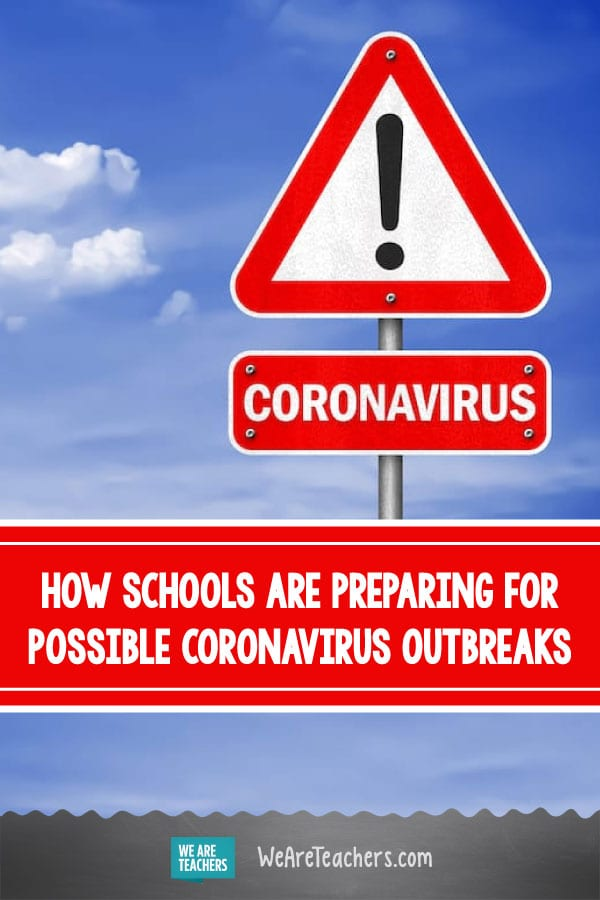 How Schools Are Preparing for Possible Coronavirus Outbreaks