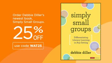 Order Debbie Diller's newest book, Simply Small Groups, for 25% off using the code WAT25