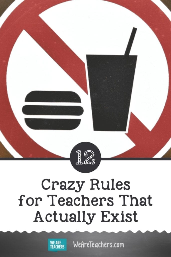 The Craziest School Rules For Teachers That Actually Exist