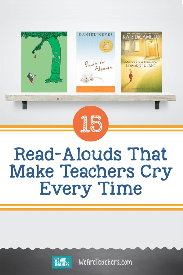 15 Read-Alouds That Make Teachers Cry Every Time