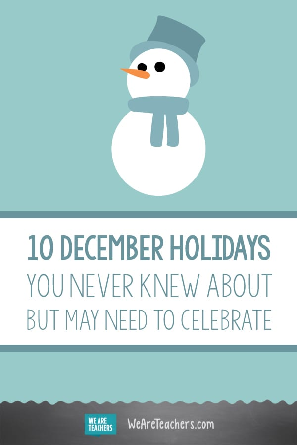 10 December Holidays You Never Knew About But May Need to Celebrate