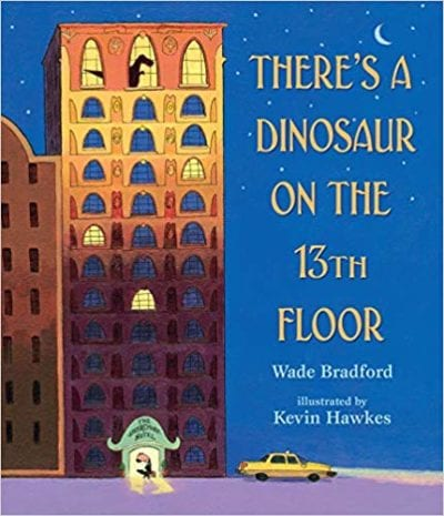 Book cover for There's a Dinosaur on the 13th Floor as an example of dinosaur books for kids