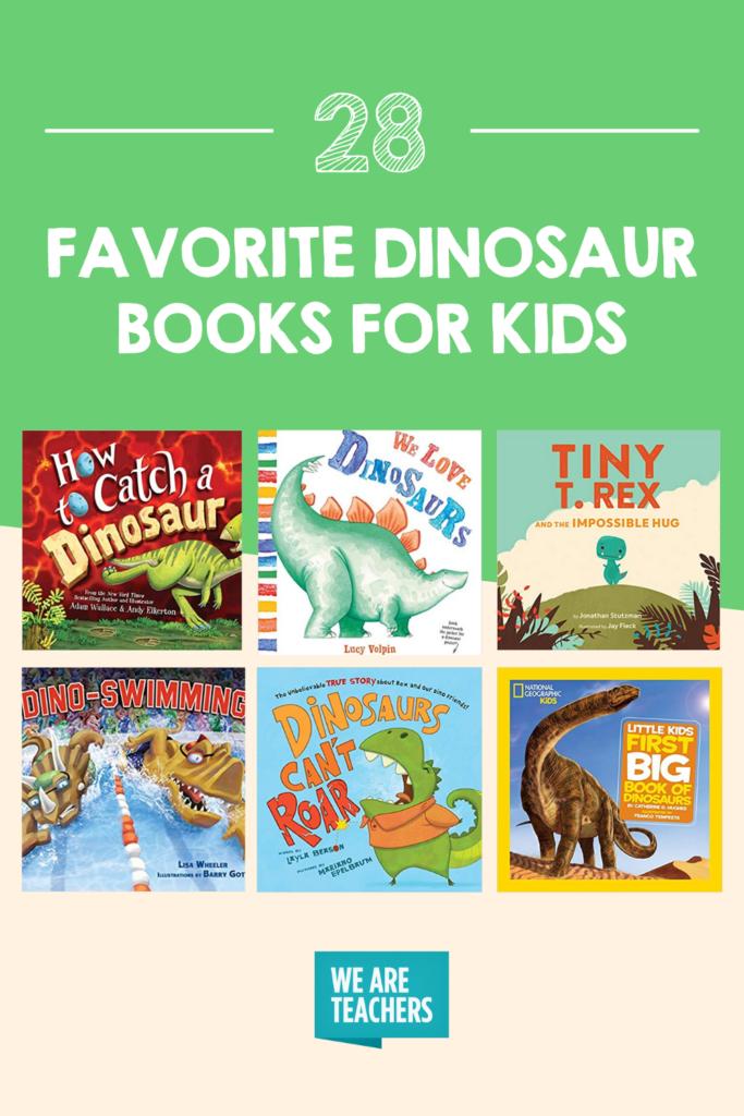 28 Favorite Dinosaur Books for Kids