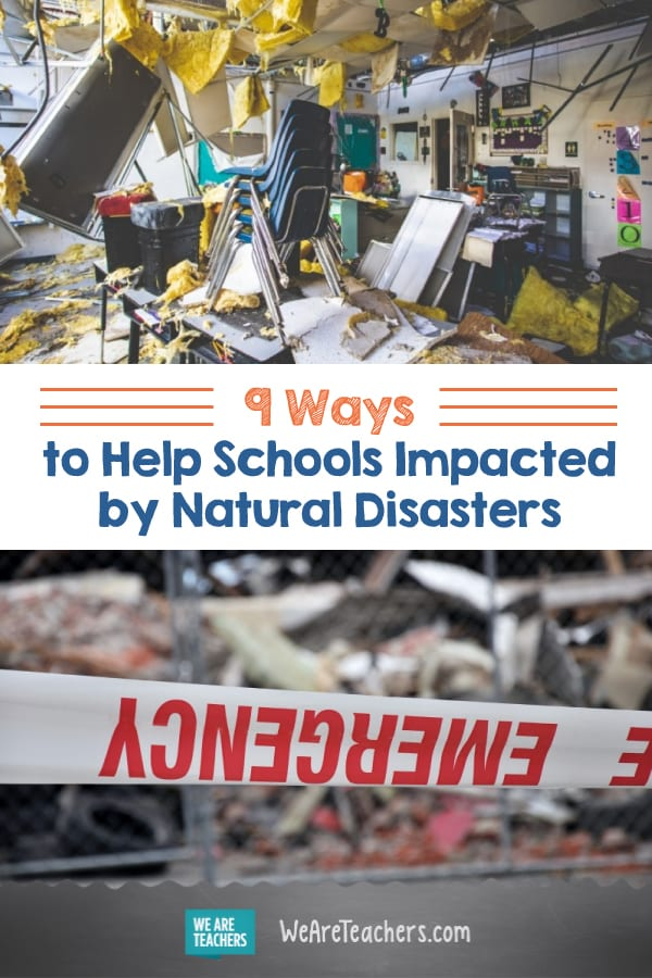 9 Ways to Help Schools Impacted by Natural Disasters