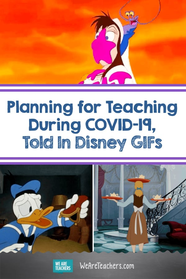 Planning for Teaching During COVID-19, Told In Disney GIFs