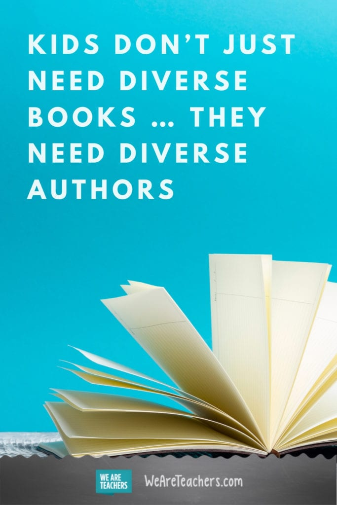 Kids Don't Just Need Diverse Books ... They Need Diverse Authors