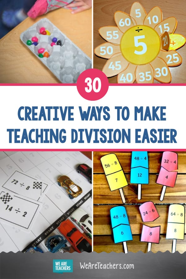 30 Creative Ways to Make Teaching Division Easier