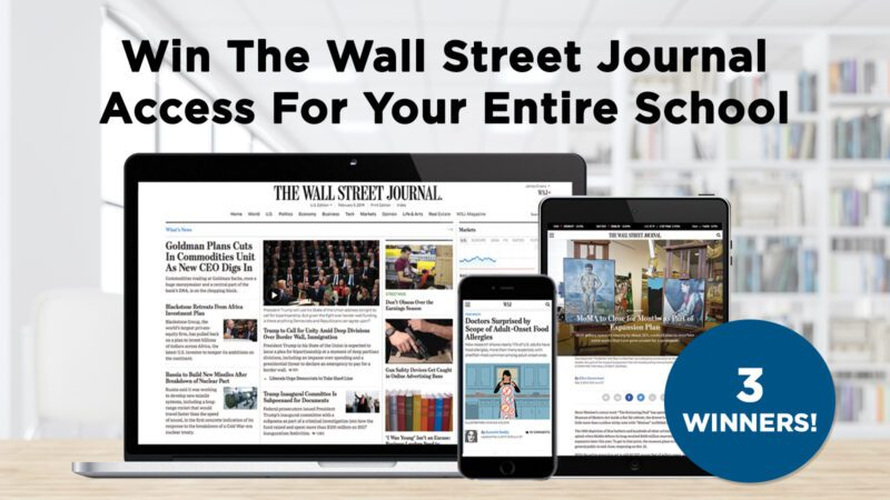 Win The Wall Street Journal Access & Get Students Up To Speed on Current Events