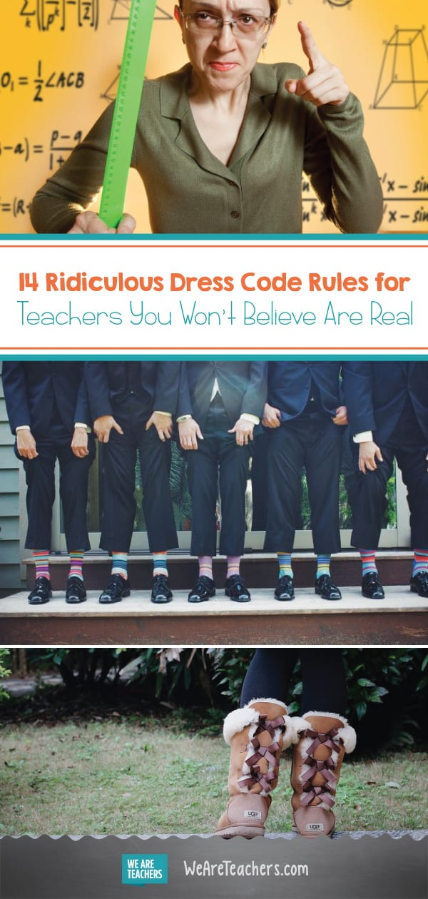 14 Ridiculous Dress Code Rules for Teachers You Won't Believe Are Real