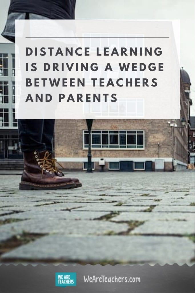 Distance Learning is Driving a Wedge Between Teachers and Parents