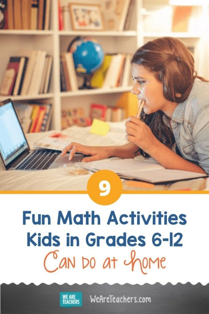 9 Fun Math Activities Kids in Grades 6-12 Can Do at Home