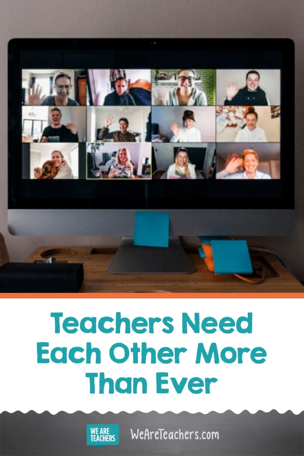 Teachers Need Each Other More Than Ever