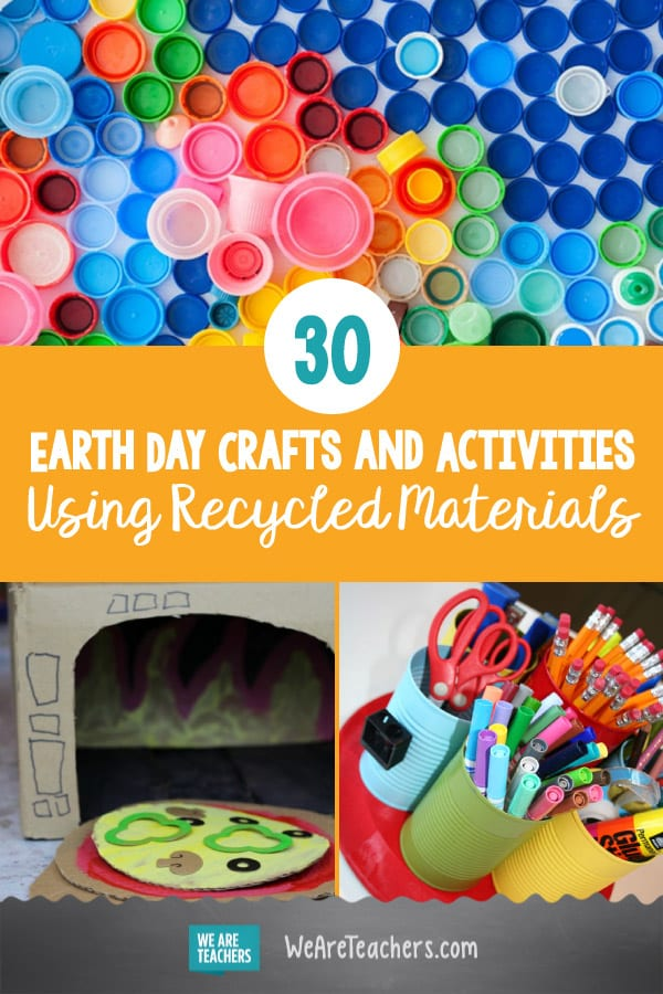30 Earth Day Crafts and Classroom Activities Using Recycled Materials