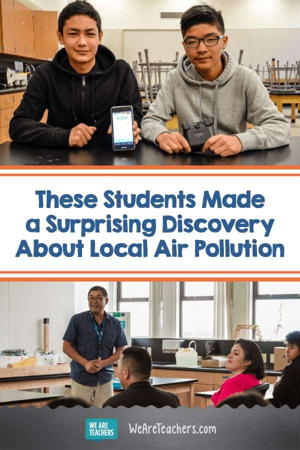 These Students Made a Surprising Discovery About Local Air Pollution That Changed Lives