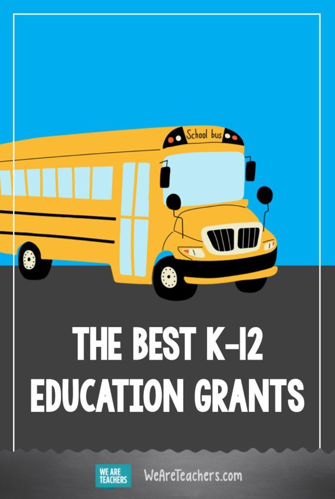 The Big List of K-12 Education Grants