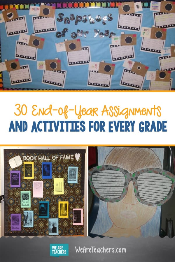 30 End-of-Year Assignments and Activities for Every Grade