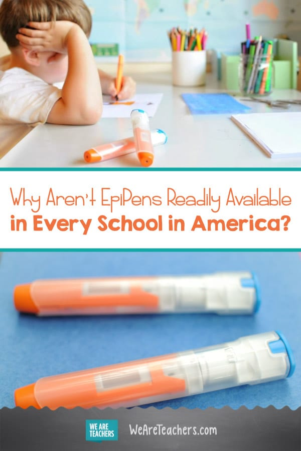 It's Ridiculous That EpiPens Aren't Readily Available in Every School in America