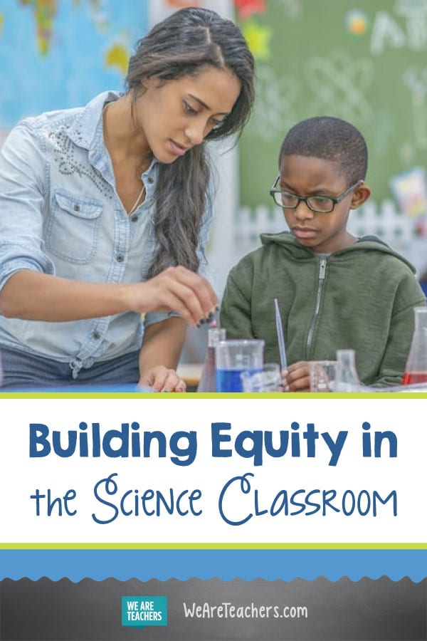 Building Equity in the Science Classroom