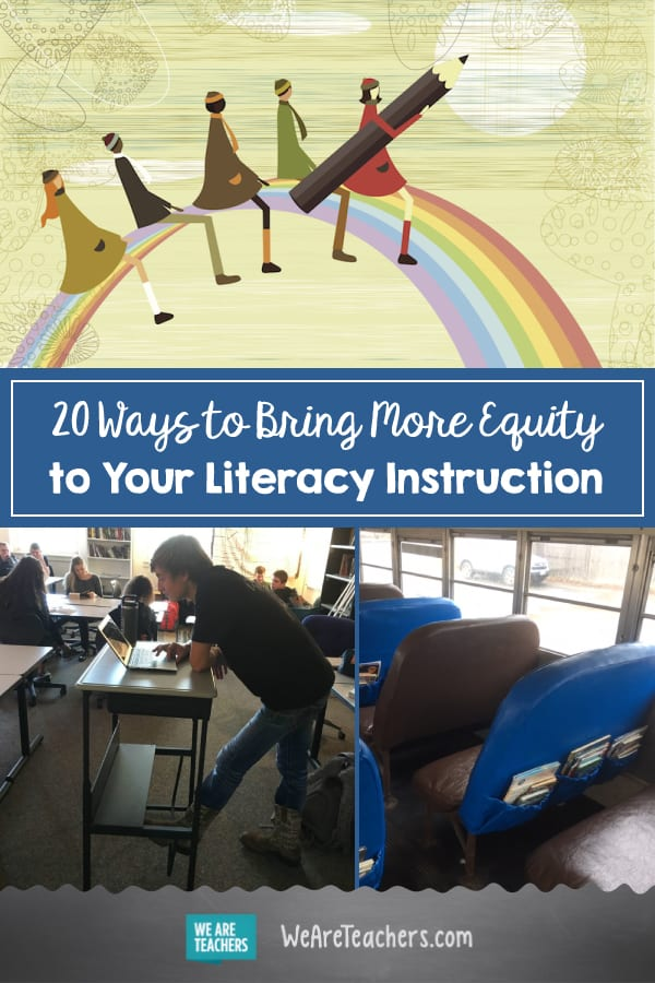 20 Ways to Bring More Equity to Your Literacy Instruction
