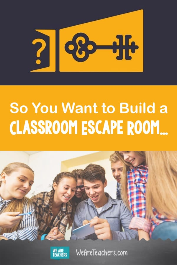 So You Want to Build a Classroom Escape Room...