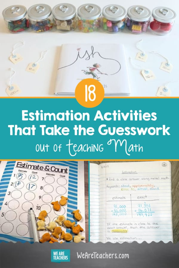 18 Estimation Activities That Take the Guesswork out of Teaching Math