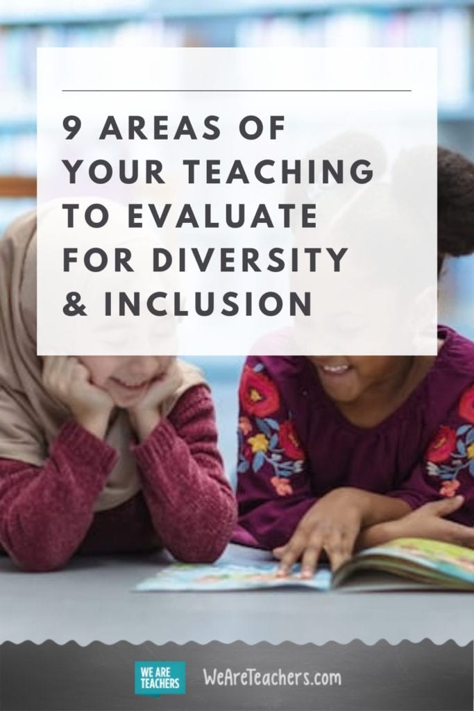 9 Areas of Your Teaching to Evaluate for Diversity & Inclusion