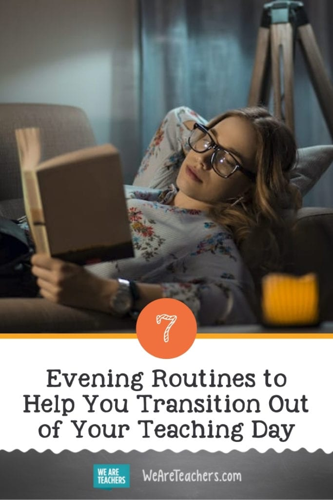 7 Evening Routines to Help You Transition Out of Your Teaching Day