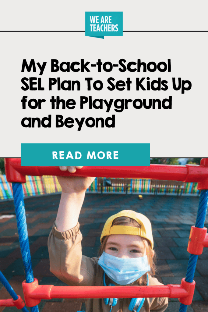 My Back-to-School SEL Plan To Set Kids Up for the Playground and Beyond