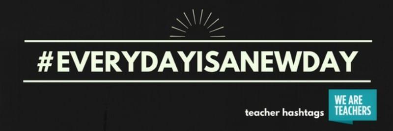 25 Hashtags for Your Toughest Teaching Day - WeAreTeachers