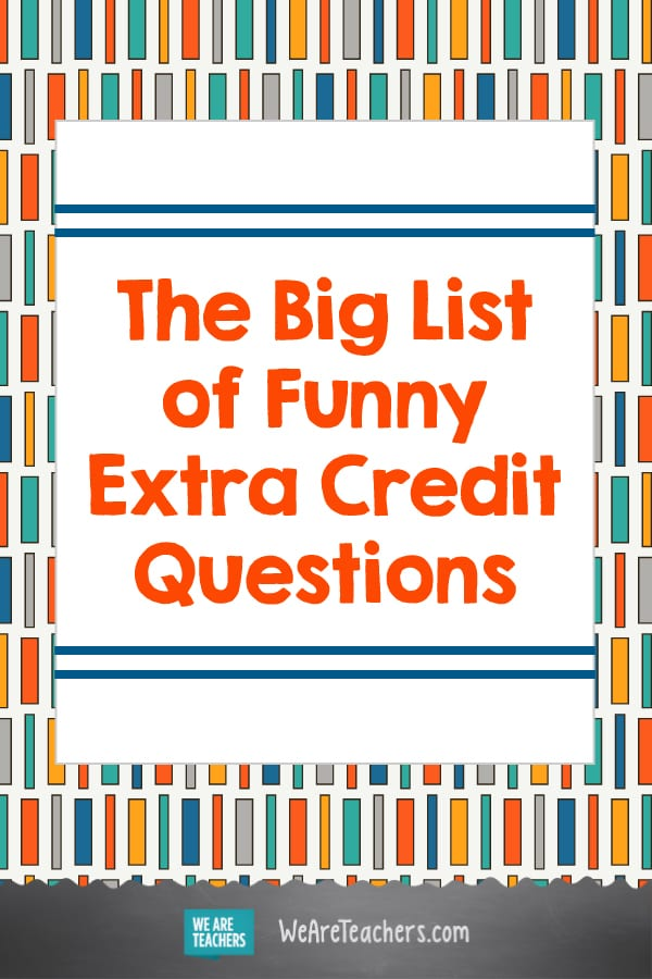 Printable Extra Credit Questions for Your Final Exams